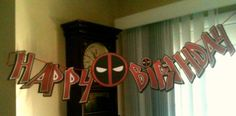 My husband and I made this banner for the Deadpool party. He made, printed and cut each letter and I hole punched each one and threaded onto some party string! Our little boy loved it.