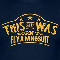 Image result for Wingsuit Flying tshirt
