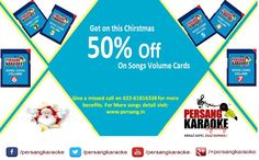 Grab your best singing skill on this Christmas festival with better status. Persang karaoke offer 50% off on every #songs volume cards of single and combine. Don't wait more offer valid till 25-dec-14 night. Available at our official website or give a missed call at 022-61816338.