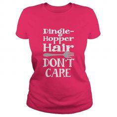 I Love Dingle Hopper Hair T shirts