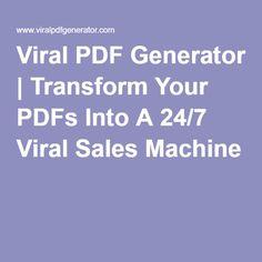 Viral PDF Generator | Transform Your PDFs Into A 24/7 Viral Sales Machine