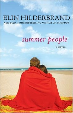 Summer People: A Novel by Elin Hilderbrand, http://www.amazon.com/dp/0312628277/ref=cm_sw_r_pi_dp_Ii2Aqb17AWSZ8