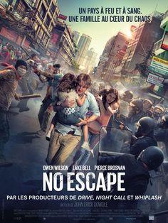 No Escape : une montrée d'adrénaline qui séduira le grand public - Par Florence Yérémian - BSCNEWS.FR