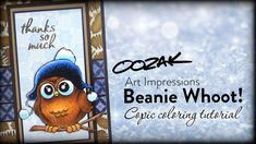 Sandy Allnock shares how she colored Art Impression's Beanie Whoot stamp! World Card Making Day bloghop: http://wp.me/p2kUr6-3Le…