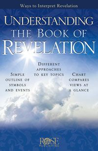 Understanding the Book of Revelation pamphlet: Rose Publishing