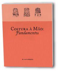 Alfaiataria, de Stefania Rosa – Editora Senac  Este é um livro muito caprichado e bem organizado. A introdução é bem completa, e explica his...