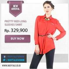 Be stylish everyday with this Pretty Red Long Sleeves Shirt. Get the collection on: www.bodytalk.co.id