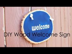 DIY Wooden Welcome Sign | Ideas for Welcome Sign DIY