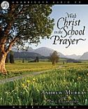 With Christ in the School of Prayer School Prayer, Who Is Jesus, All Things Work Together, John 13, Spiritual Formation, Godly Woman, Faith In God, Family Love, Go Green