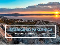 Starigrad Paklenica is nestled between the towering Velebit Mountains and the pebbled lined beaches of the Adriatic Sea. A place for nature lovers.