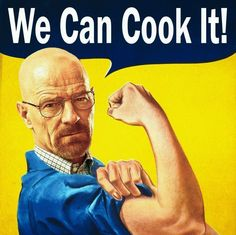 Breaking bad/ rosie the riviter Walter White, Posters Gratis, Bad Memes, Arte Pop, Partners In Crime, Retro, Favorite Tv Shows, Vintage Posters, Nerdy