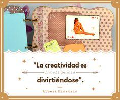 ¡Buenos días! ¡Para crear hay que divertirse! #Inspiración #Inspiration #Quotes #Citas #AlbertEinstein #Creatividad #Creativity #WiseWords #Manualidades #Artesanía #Handcrafting