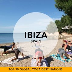 Glomad's 'Top 30 Global Yoga Destinations' No.19 – Ibiza, Spain  Away from the club beats of Cafe del Mar, Ibiza caters to another more peace-seeking crew. Picture yourself flowing to the most perfect of endless sunsets on your Mediterranean Yoga mat amongst the layed back Spanish Island culture. #glomad #spain #ibiza #yoga #yogatravel #top30yogadestinations