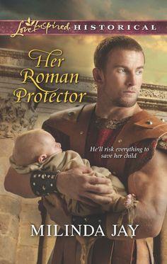 Milinda Jay - Her Roman Protector / #awordfromJoJo #ChristianFiction