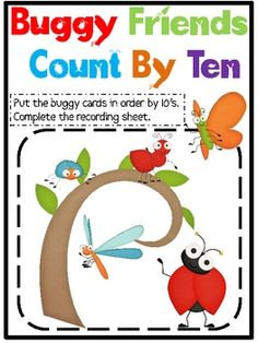 Buggy Friends Count By Ten Students put numbers in order counting by tens to A recording sheet is included…. Math Classroom, Kindergarten Math, Teaching Math, Math Resources, Math Activities, Math Strategies, Math Games, Math Stations, Math Centers