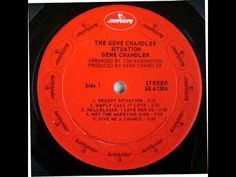 """Gene Chandler - Groovy Situation  -Gene Chandler nicknamed """"The Duke of Earl"""" or simply """"The Duke"""", is an African-American singer, songwriter, music producer and executive."""