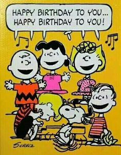 """"""" from Charlie Brown, Snoopy, & the Whole Peanuts Gang! Happy Birthday To You, Happy Birthday Quotes, Happy Birthday Images, Happy Birthday Greetings, Birthday Messages, Birthday Pictures, Snoopy Birthday Images, Peanuts Happy Birthday, Grandma Birthday"""