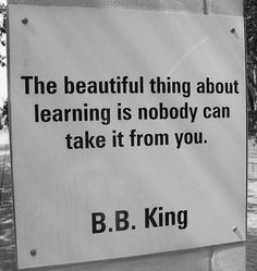 """The beautiful thing about learning is …"" ~ B.B. King • photo: trythesky on Flickr via Charlotte Library quotes in Charlotte, North Carolina"