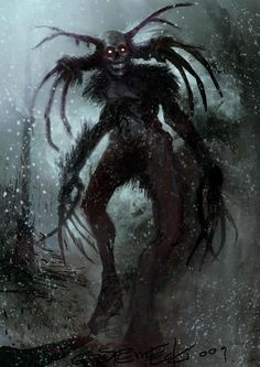 Wendigo is an Algonquin demonic spirit associated with violence, insatiable hunger, & cannibalism.  Depending on the tribe, some legends say the Wendigo is a powerful evil being who possesses humans & turns them into cannibals, or possesses humans who have consumed human flesh.  Some say simply being painfully greedy is enough to attract the Wendigo.