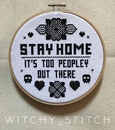 STAY HOME Its Too Peopley Out There Cross Stitch Pattern Blackwork style cross stitch. For the introverts and people haters. Finished stitch area on 14 aida is 5 inches wide by 5.5 inches high. ★This listing is for the pattern only. No physical item will be sent. It is an instant