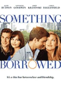 Something borrowed [videorecording] / Alcon Entertainment presents a 2S Films production, a Wild Ocean Films production ; a Luke Greenfield film ; produced by Hilary Swank ... [et al.] ; screenplay by Jennie Snyder Urman ; directed by Luke Greenfield.