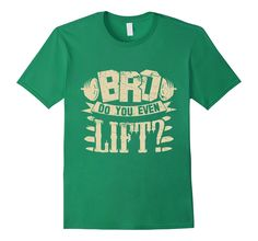 BRO Do you even lift? - Bodybuilder T-shirt - Gym shirt >> Click Visit Site to get yours nice Shirts & Hoodies - Only $19 - $21. #tshirts, #photo, #image, #hoodie, #shirt, #xmas, #christmas, #gift, #presents, #name, #name_tshirt, #name_shirt, #name_hoodie, #job, #job_tshirt, #job_shirt, #job_hoodie #motherdaygift,fatherdaygift,shirtformom,shirtfordad