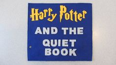 @Chelsea Umberger. Chelsea, you MUST. FOR YOUR CHILDREN. Harry Potter-inspired Quiet Book made of felt, wherein children learn to open Harry's letter, velcro clothes onto Hermione, and navigate the Hedge maze. $10.00, via Etsy.
