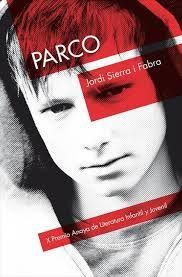Parco. Premio Anaya de Literatura Infantil y Juvenil 2013