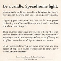Excerpt from: Be a candle. Spread some light. #zerosophy