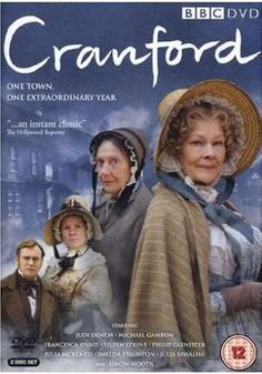 """BBC's Cranford is a masterwork stitching together three novels by Elizabeth Gaskell. Who would have thought """"grannies in bonnets"""" (quote Dame Judy Dench) could be so thrilling, so funny, so sad. bookstoker.com favourite"""