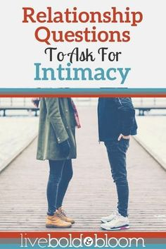 Want to create more intimacy in your relationship? Asking your partner these relationship questions can create more closeness.