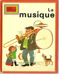 La Musique (1971) by Enterprises Education Nouvelle - Vintage French Childrens Book