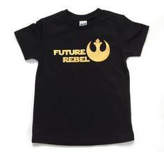 Future Rebel Toddler T Shirt, star wars, boys shirt, girls shirt, clothes for boys, trendy kids clothes, toddler shirt, baby shower by WestOf3rdApparel on Etsy https://www.etsy.com/listing/251607210/future-rebel-toddler-t-shirt-star-wars