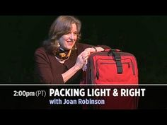 Join Joan Robinson, Rick Steves' packing specialist and tour guide, as she shares tips and tricks for packing light. You'll learn now or you'll learn later: ...