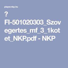 ▶ FI-501020303_Szovegertes_mf_3_1kotet_NKP.pdf - NKP Pdf