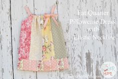 Fat Quarter Pillowcase Dress with Elastic Neckline tutorial.  I've been eyeing that same soft girly fabric at Hobby Lobby for weeks now.  May have to finally break down and commit to making something with it.