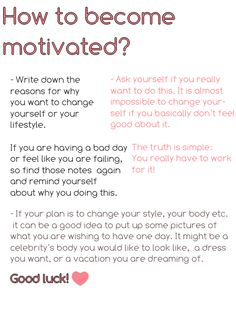 How to become motivated.