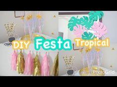 DIY Festa Tropical 3 Ideias Para Decor de Réveillon • Por Estilo Jacky de Ser - YouTube