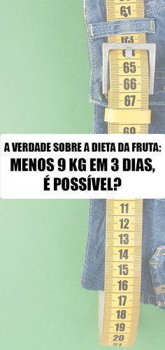 A verdade sobre a dieta da fruta - menos 9kg em 3 dias, é possível? Qual o máximo de peso que o corpo perde em um dia? Food, Truths, Log Projects, Diet, Weights, Essen, Meals, Yemek, Eten
