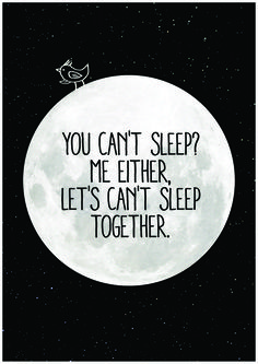 Most Popular I Can't Sleep Quotes & Sayings I Cant Sleep Quotes, Quotes To Live By, Cant Sleep Quotes Funny, Words Quotes, Me Quotes, Sayings, Random Quotes, Love Declaration, Citation Love