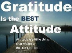 Attitude of Gratitude!  :-)