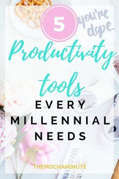 5 best productivity tools for millennials