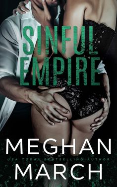 Herunterladen oder Online Lesen Sinful Empire Kostenlos Buch (PDF ePub - Meghan March, The Mount Trilogy concludes with Sinful Empire! What's mine, I keep, and that includes Keira Kilgore. It's no. Believe, Journey, Reading Online, Books Online, Best Seller Libros, New Orleans, March Book, December, Book Boyfriends