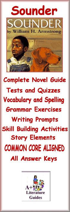 This is a 98 page Complete Literature Guide for the novel, Sounder, by William H. Armstrong. Put away boring test prep, and teach the Language Arts Common Core Standards using this Literature Guide and a book that students will love! This guide has everything that you will need to teach and assess the entire novel.