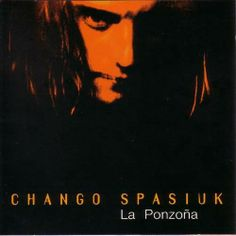Chango Spasiuk1995La Ponzoña