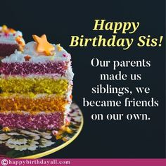 Nicest birthday wishes, messages, quotes, poems and greetings for your sister. Wish her happy birthday and tell her how special she is. Happy Birthday Dear Sister, Best Happy Birthday Message, Birthday Messages For Sister, Message For Sister, Sister Birthday Quotes, Best Birthday Wishes, Very Happy Birthday, Wishes Messages, Poems