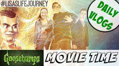 Goosebumps Movie Time    October 27, 2015    DAILY VLOGS #dailyvlogs #familyvlog #family #goosebumps #goosebumpsmovie #vlogtober #lisaslifejourney