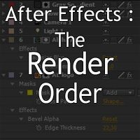 Understanding The Render Order In After Effects by Raymond Radet