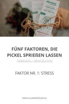 Teebaumöl |Reine Routine - Faktor Nr.1: Stress Peeling, Routine, Stress, Top, Organic Beauty, Psychological Stress
