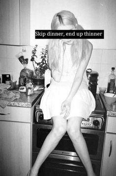 Skip dinner. Be thinner.